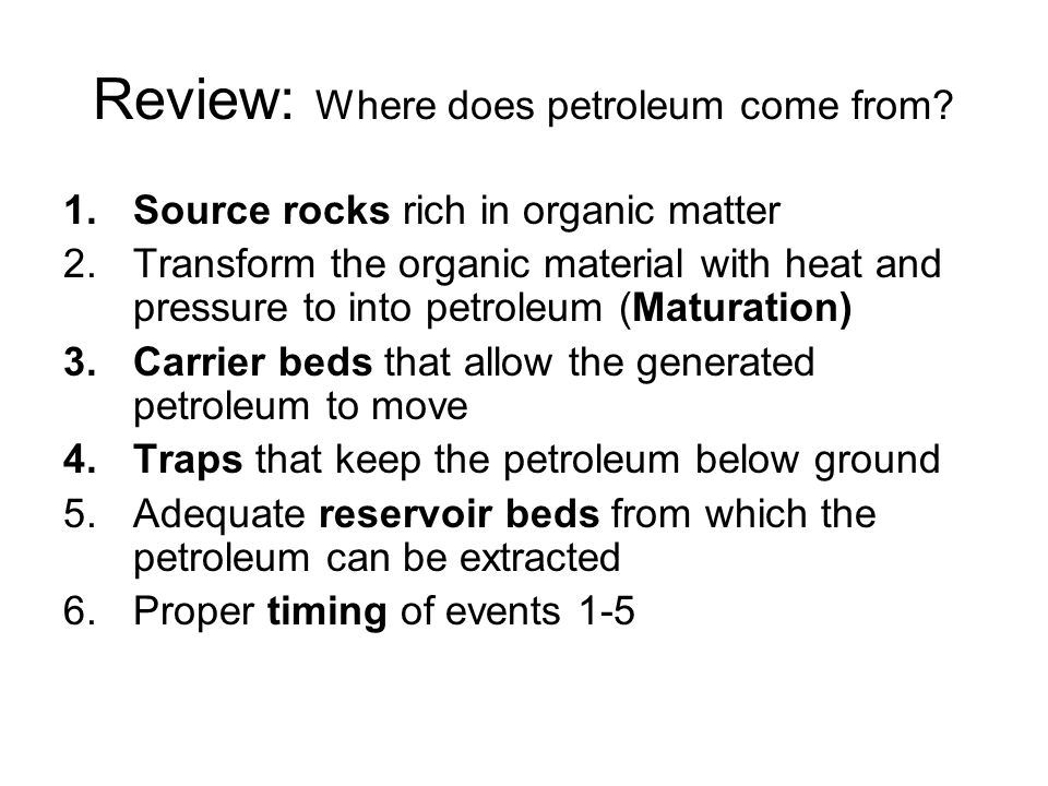 Review: Where does petroleum come from