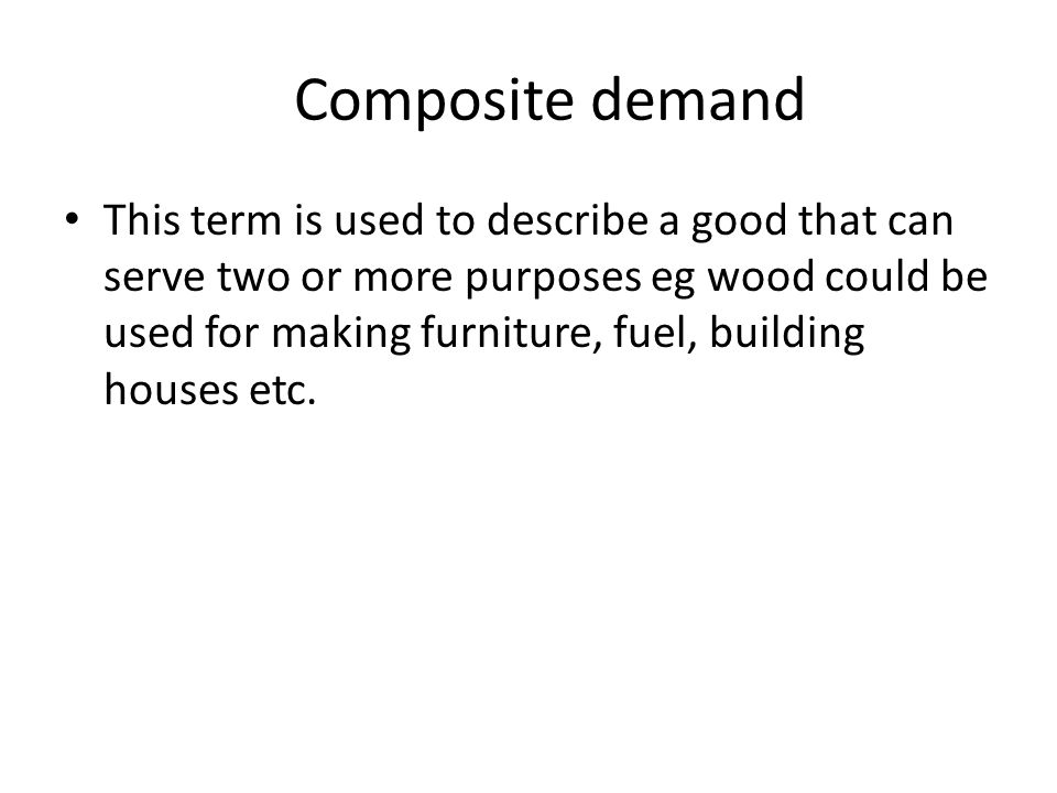 Composite demand