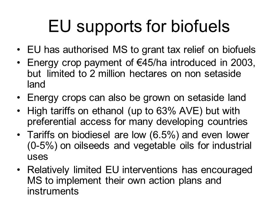 EU supports for biofuels