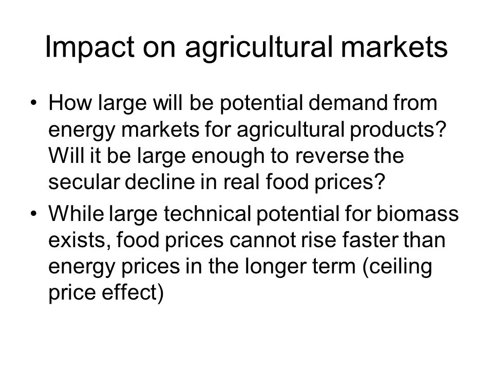 Impact on agricultural markets