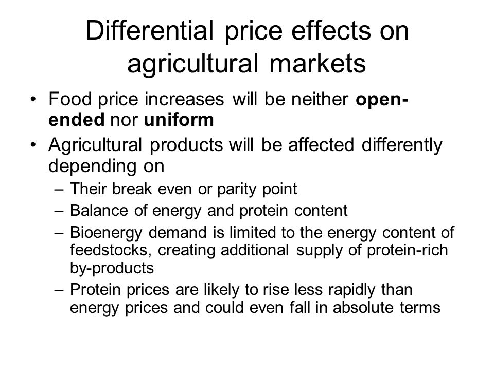 Differential price effects on agricultural markets