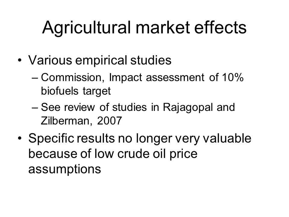 Agricultural market effects