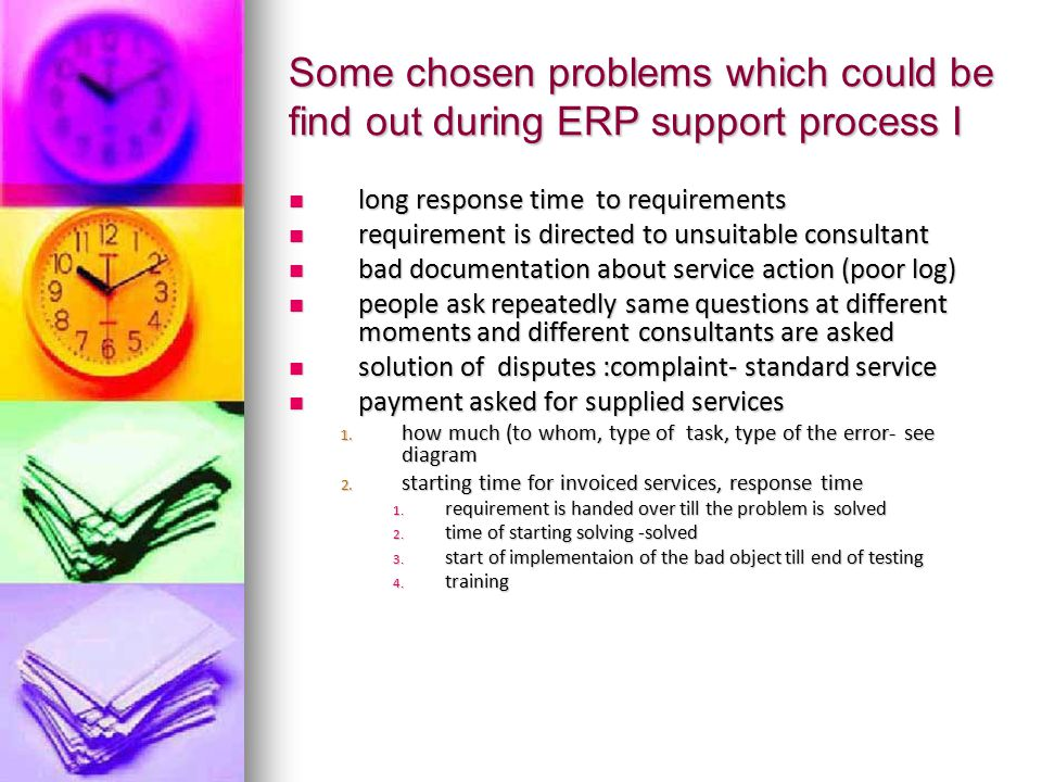 Some chosen problems which could be find out during ERP support process I