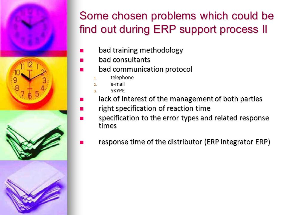 Some chosen problems which could be find out during ERP support process II