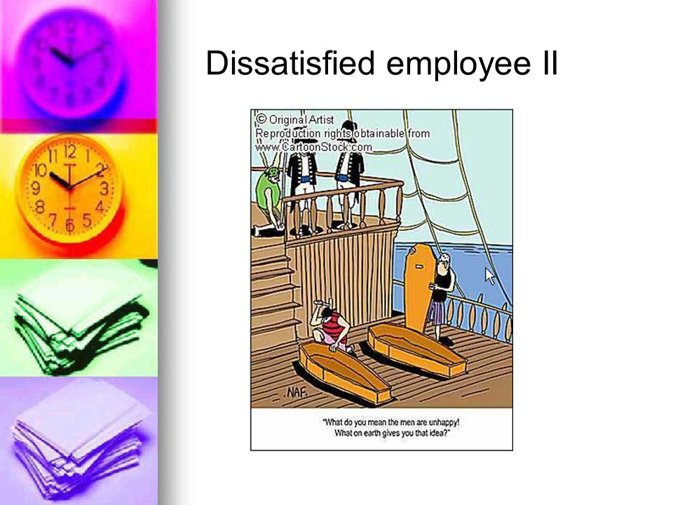 Dissatisfied employee II