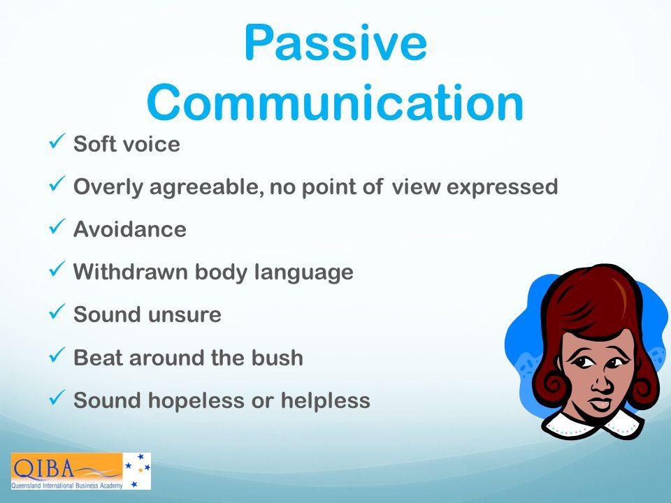 Passive Communication
