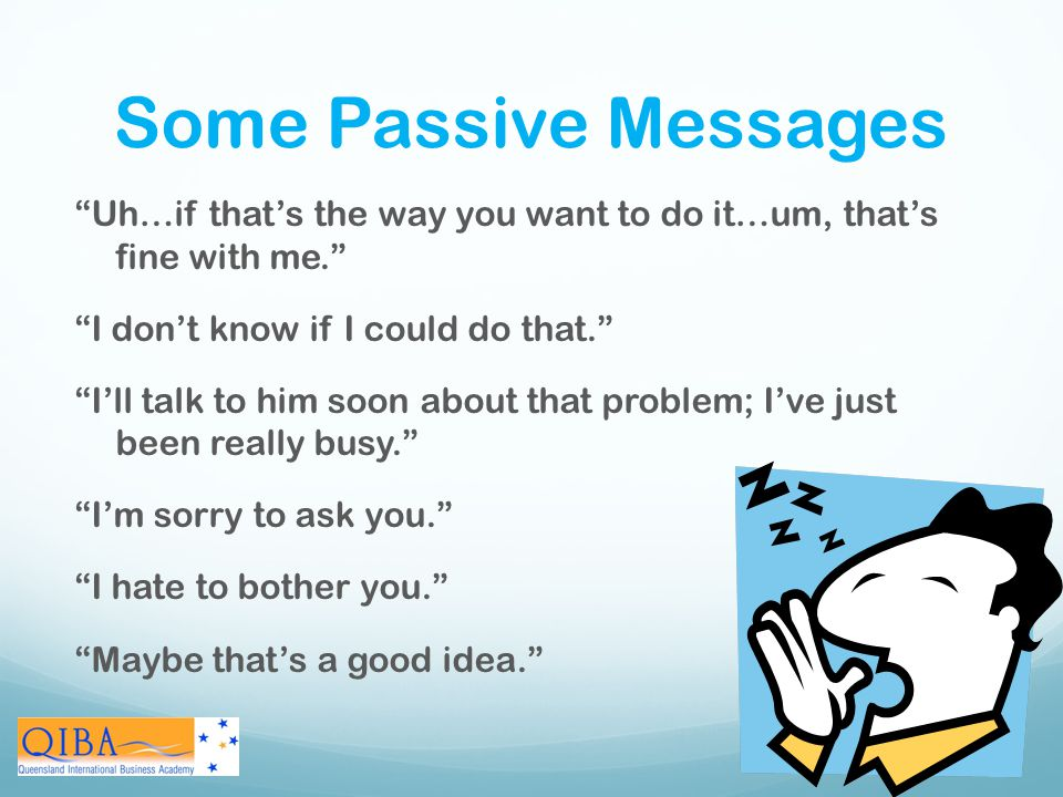Some Passive Messages