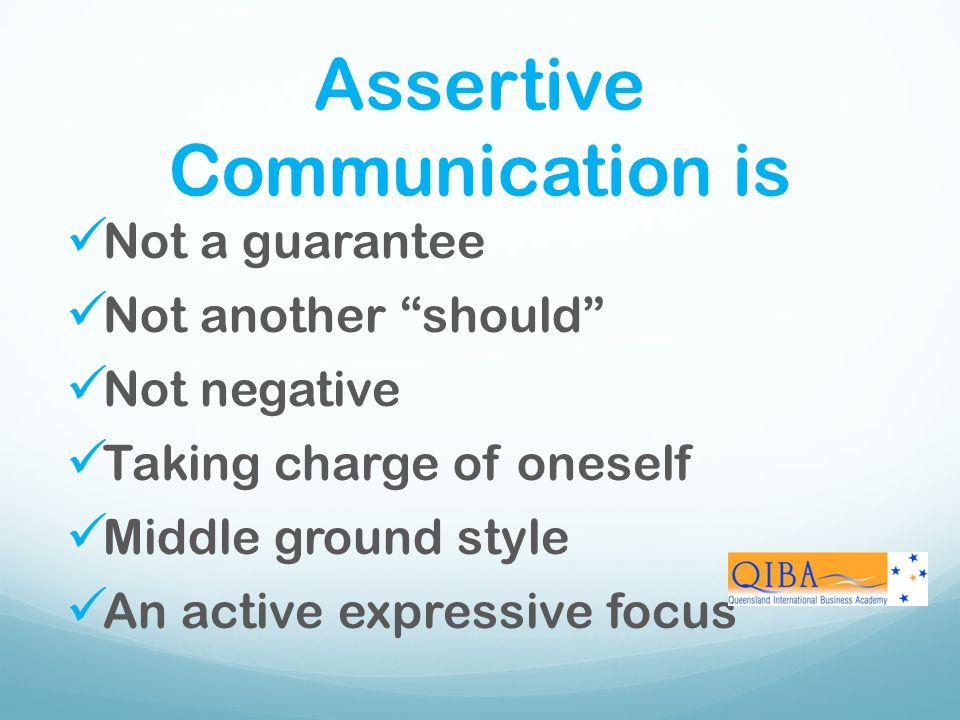 Assertive Communication is