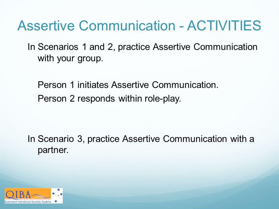 Assertive Communication - ACTIVITIES