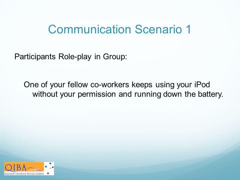 Communication Scenario 1