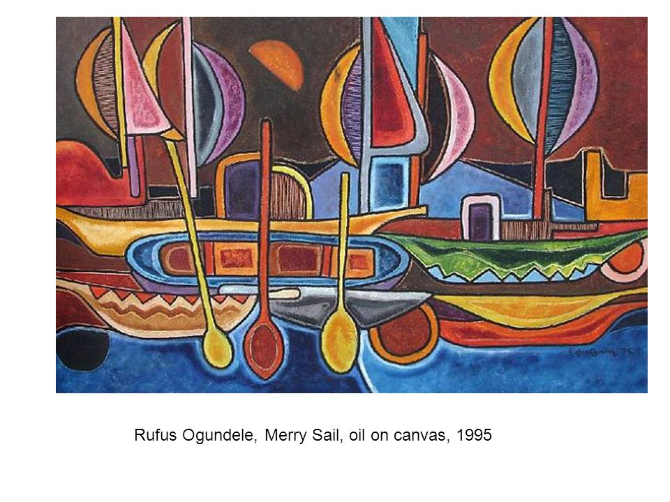 Rufus Ogundele, Merry Sail, oil on canvas, 1995