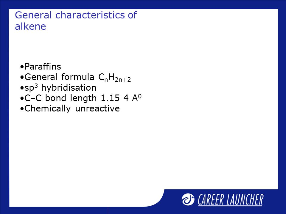 General characteristics of alkene