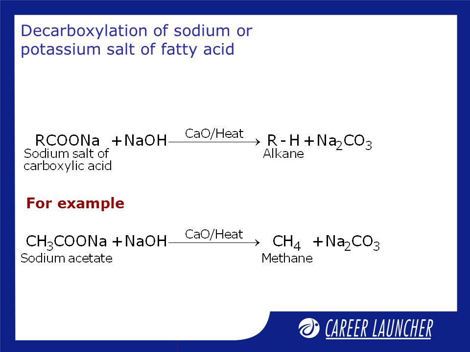 Decarboxylation of sodium or potassium salt of fatty acid