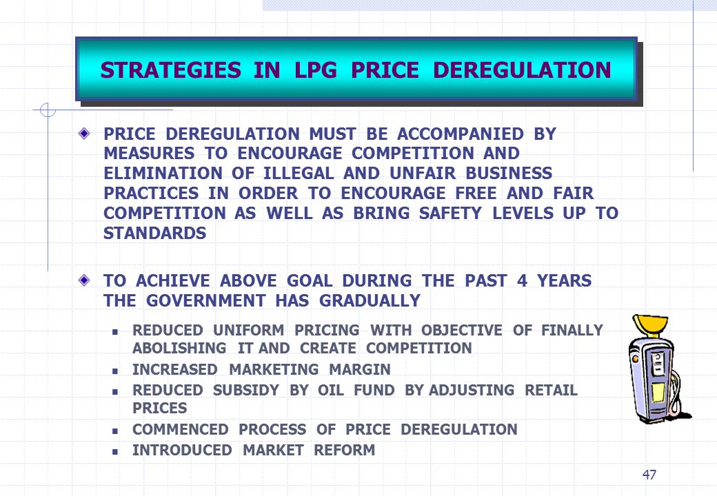STRATEGIES IN LPG PRICE DEREGULATION