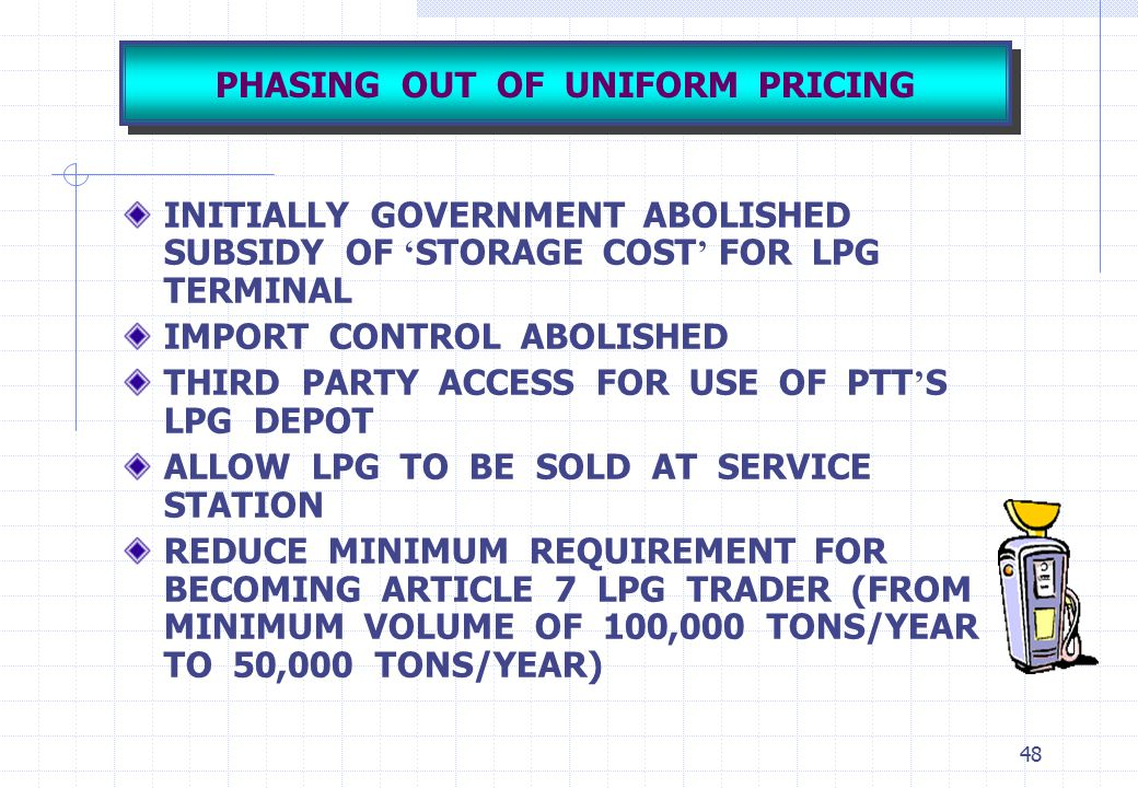 PHASING OUT OF UNIFORM PRICING