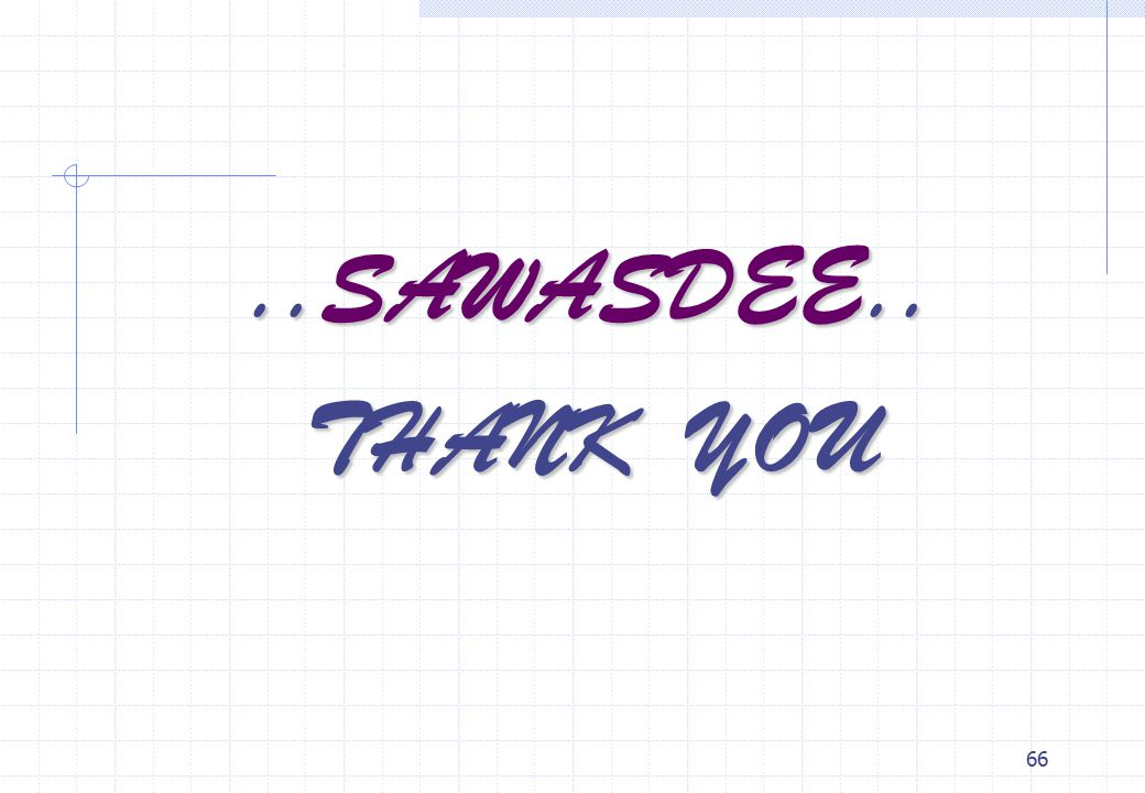 ..SAWASDEE.. THANK YOU