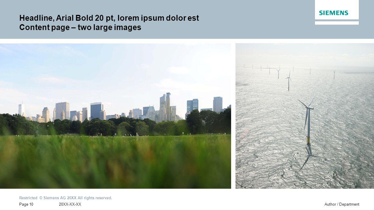 Headline, Arial Bold 20 pt, lorem ipsum dolor est Content page – two large images