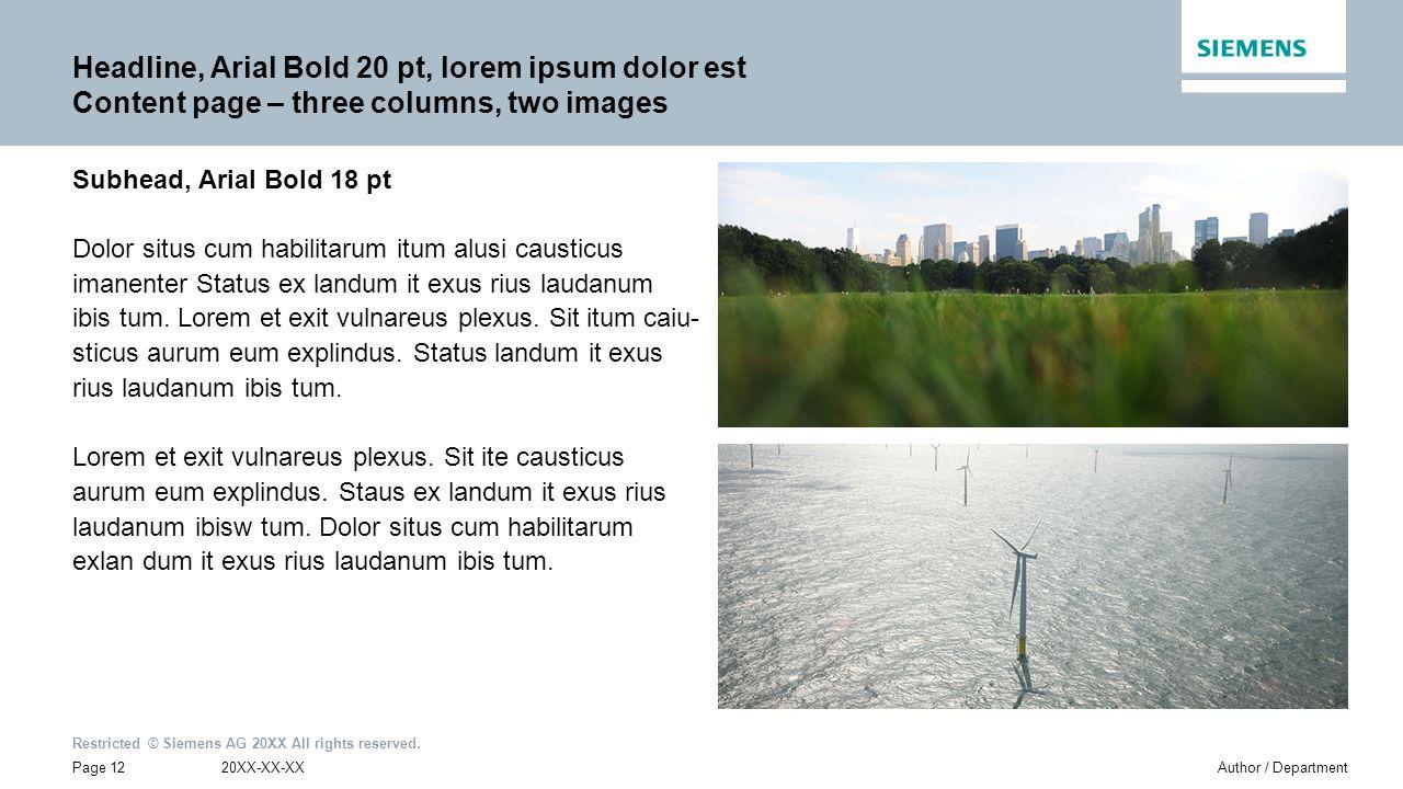 Headline, Arial Bold 20 pt, lorem ipsum dolor est Content page – three columns, two images