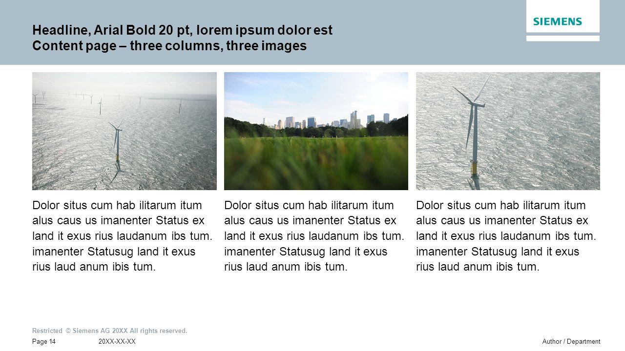 Headline, Arial Bold 20 pt, lorem ipsum dolor est Content page – three columns, three images