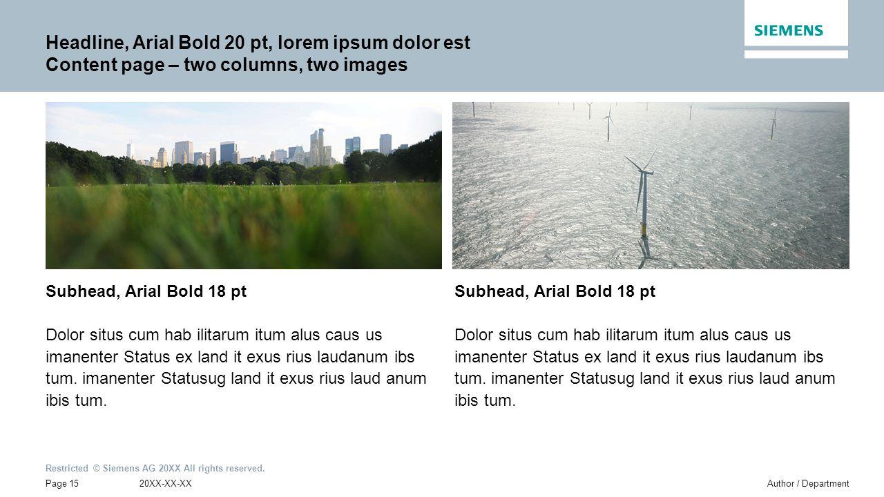 Headline, Arial Bold 20 pt, lorem ipsum dolor est Content page – two columns, two images