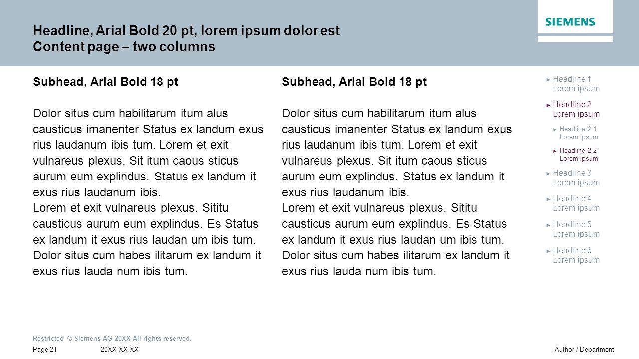 Headline, Arial Bold 20 pt, lorem ipsum dolor est Content page – two columns