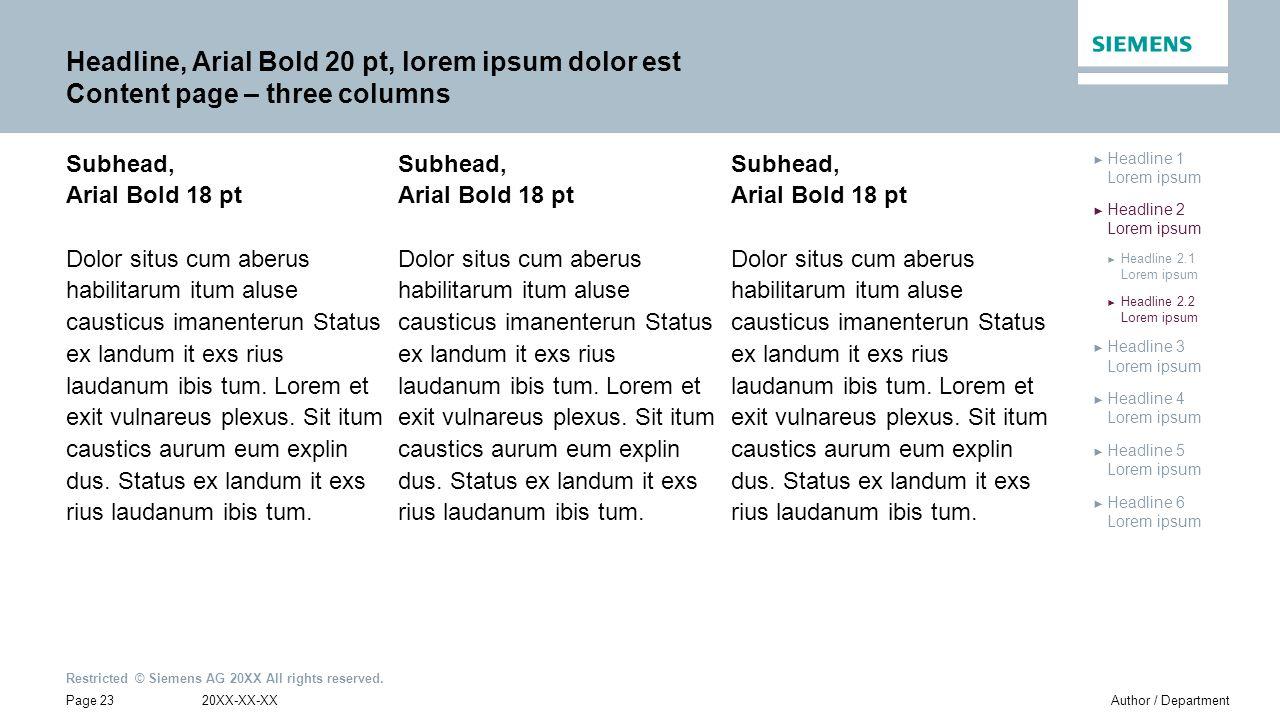 Headline, Arial Bold 20 pt, lorem ipsum dolor est Content page – three columns