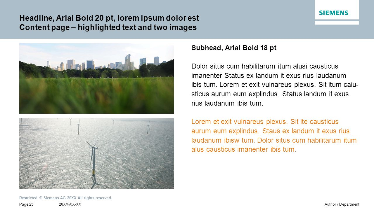 Headline, Arial Bold 20 pt, lorem ipsum dolor est Content page – highlighted text and two images