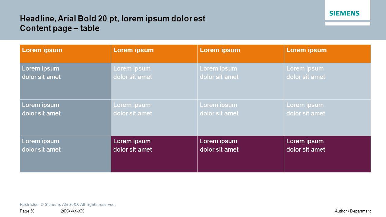 Headline, Arial Bold 20 pt, lorem ipsum dolor est Content page – table
