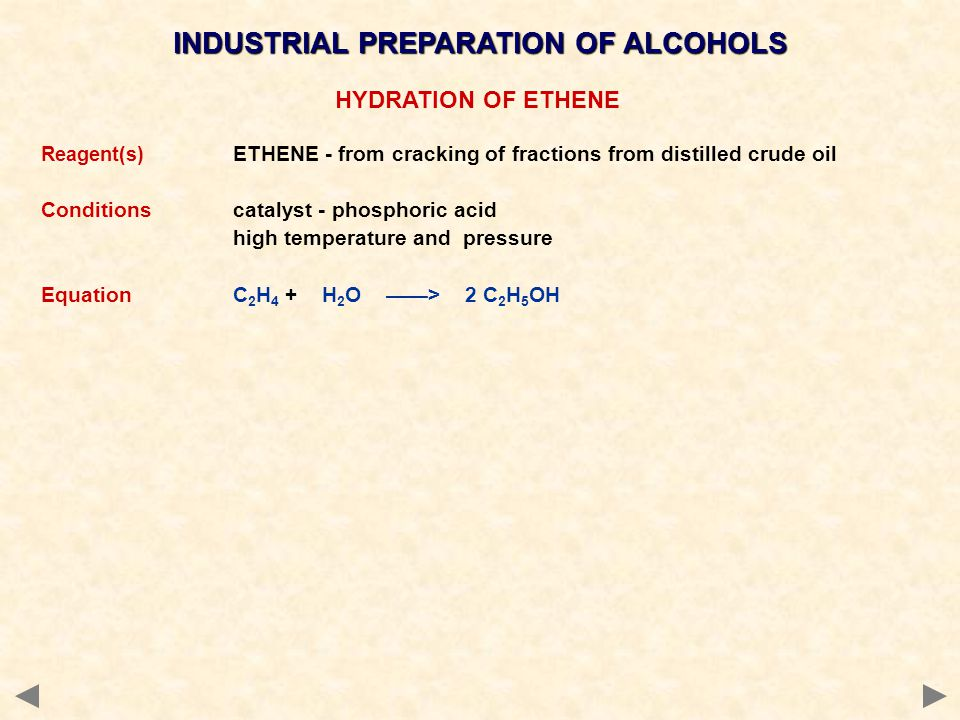 INDUSTRIAL PREPARATION OF ALCOHOLS