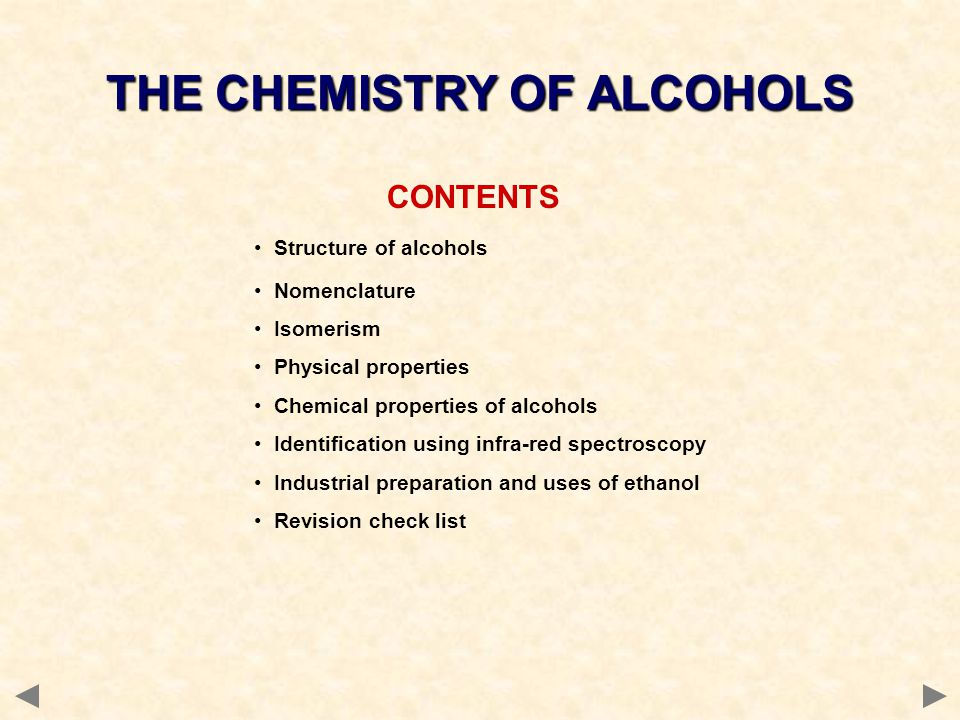 THE CHEMISTRY OF ALCOHOLS