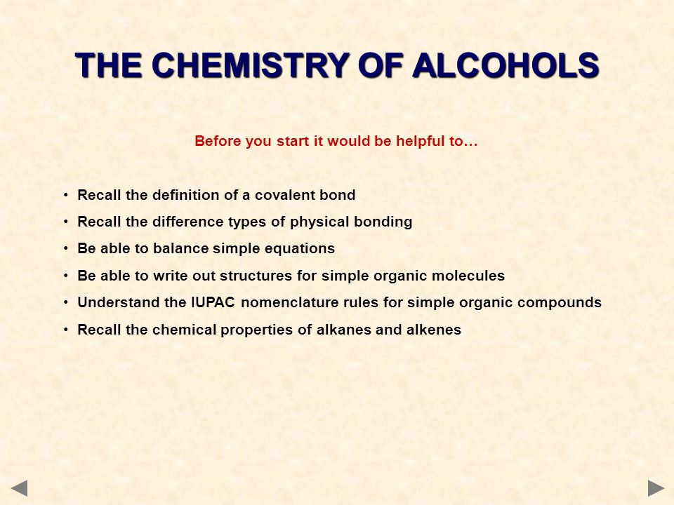 THE CHEMISTRY OF ALCOHOLS Before you start it would be helpful to…