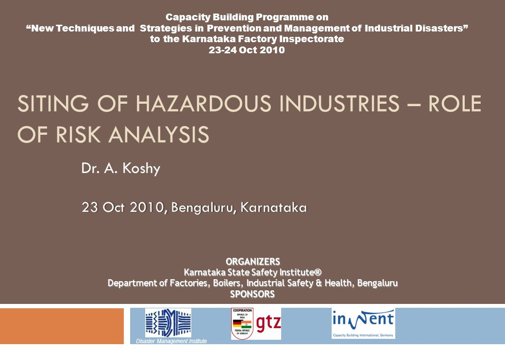 Siting of Hazardous Industries – Role of Risk Analysis