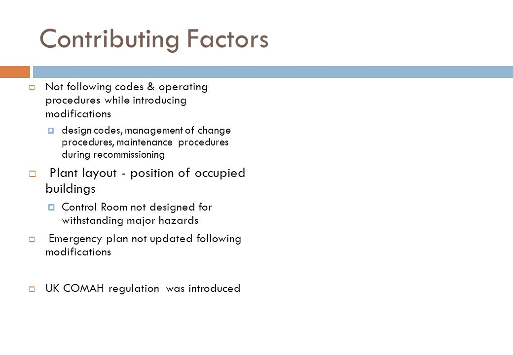 Contributing Factors Plant layout - position of occupied buildings