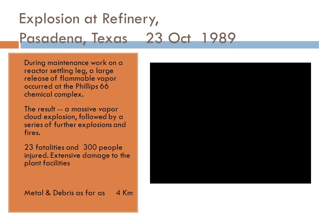 Explosion at Refinery, Pasadena, Texas 23 Oct 1989