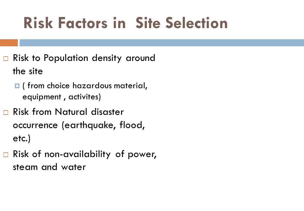 Risk Factors in Site Selection