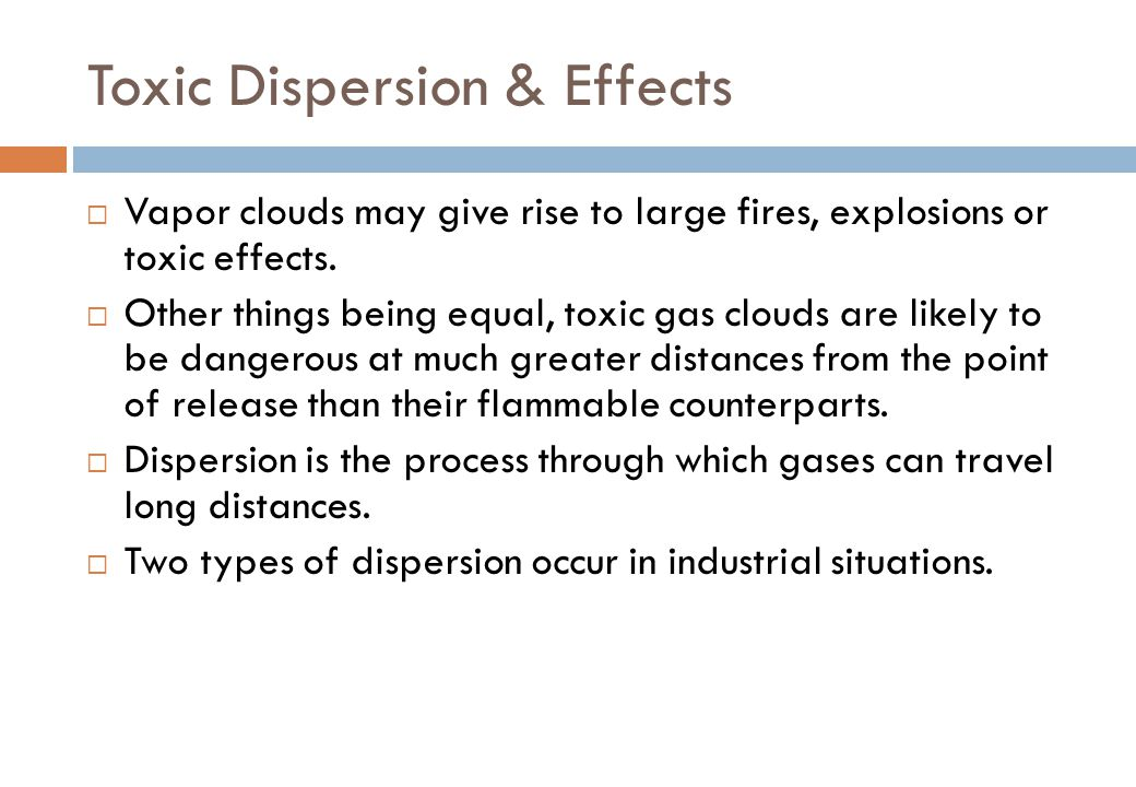 Toxic Dispersion & Effects
