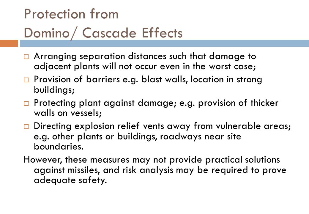 Protection from Domino/ Cascade Effects