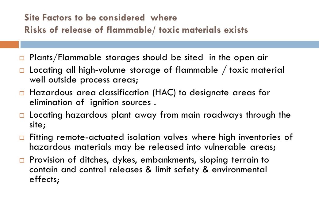 Plants/Flammable storages should be sited in the open air