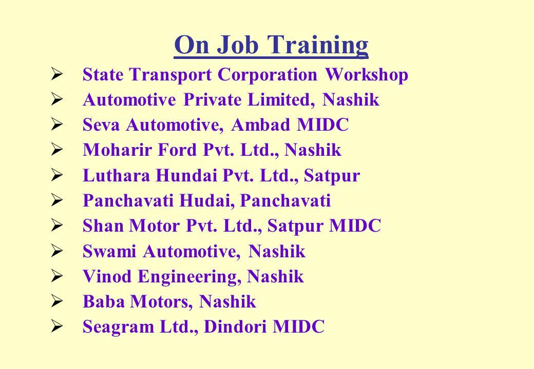 On Job Training State Transport Corporation Workshop