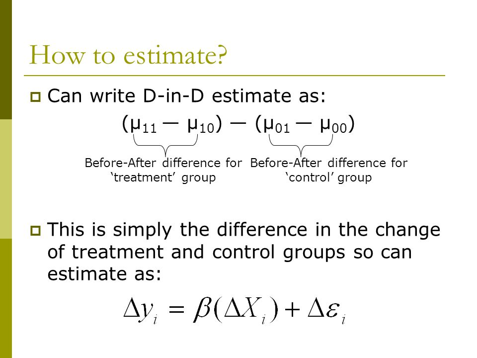 How to estimate Can write D-in-D estimate as: