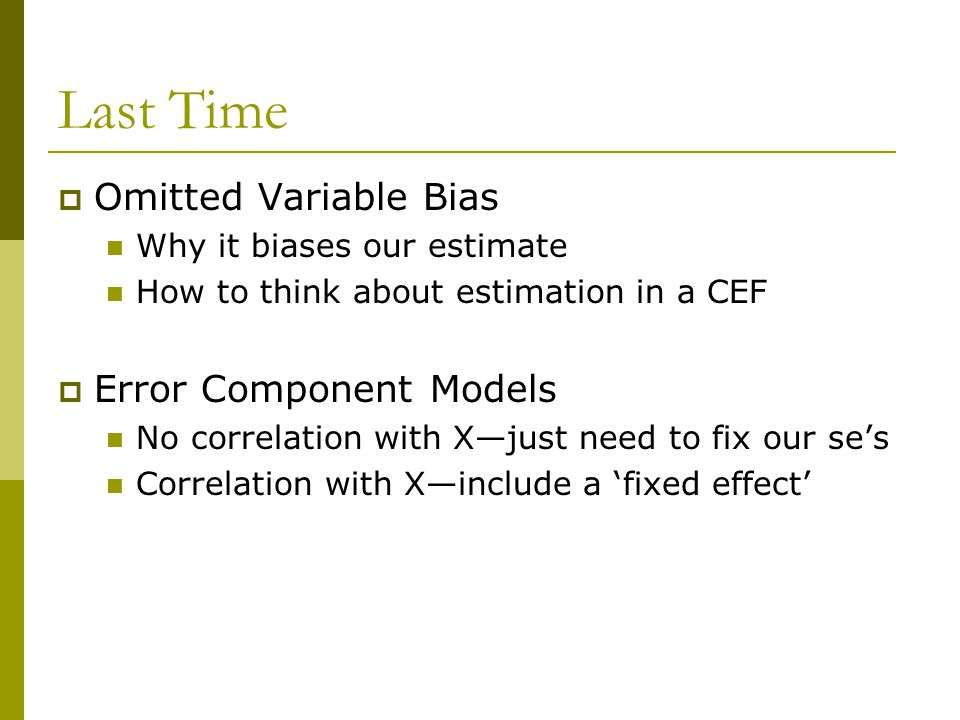 Last Time Omitted Variable Bias Error Component Models