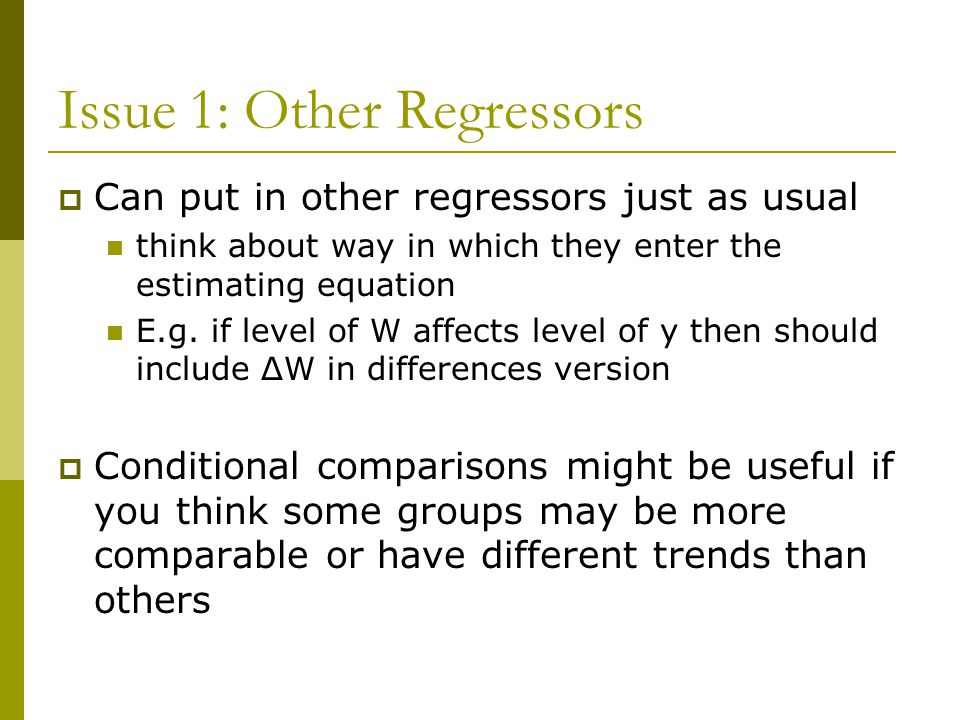 Issue 1: Other Regressors