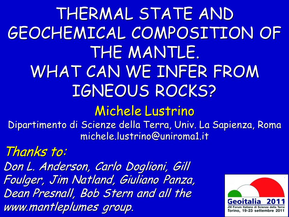 THERMAL STATE AND GEOCHEMICAL COMPOSITION OF THE MANTLE.