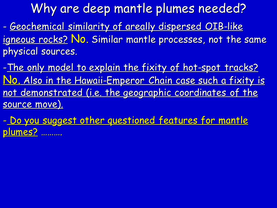 Why are deep mantle plumes needed