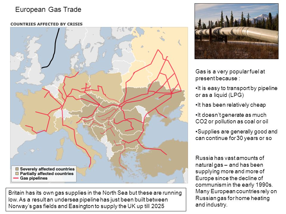 European Gas Trade Gas is a very popular fuel at present because :