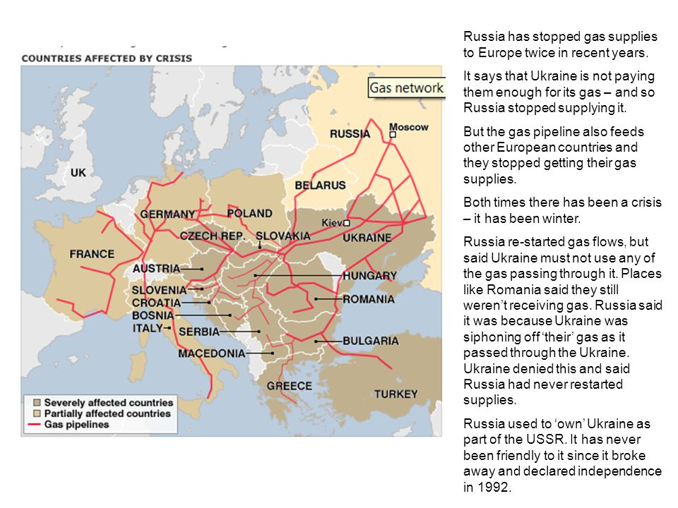 Russia has stopped gas supplies to Europe twice in recent years.