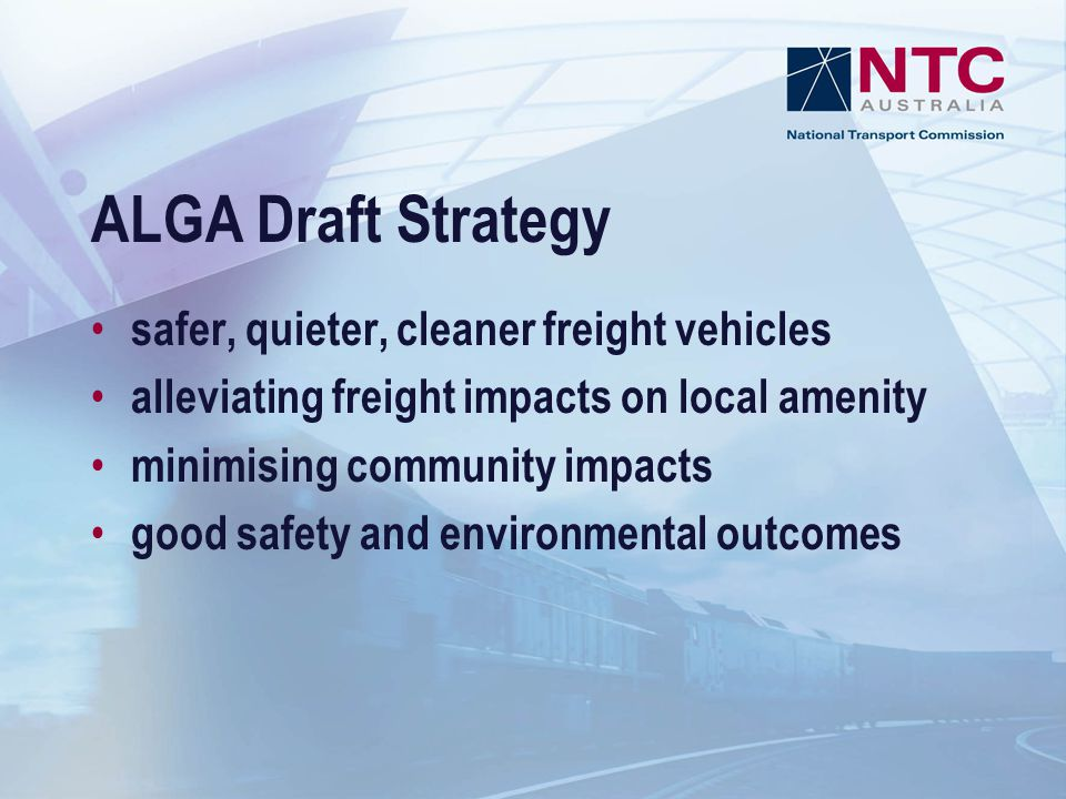 ALGA Draft Strategy safer, quieter, cleaner freight vehicles