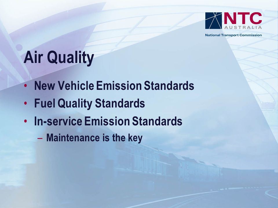 Air Quality New Vehicle Emission Standards Fuel Quality Standards