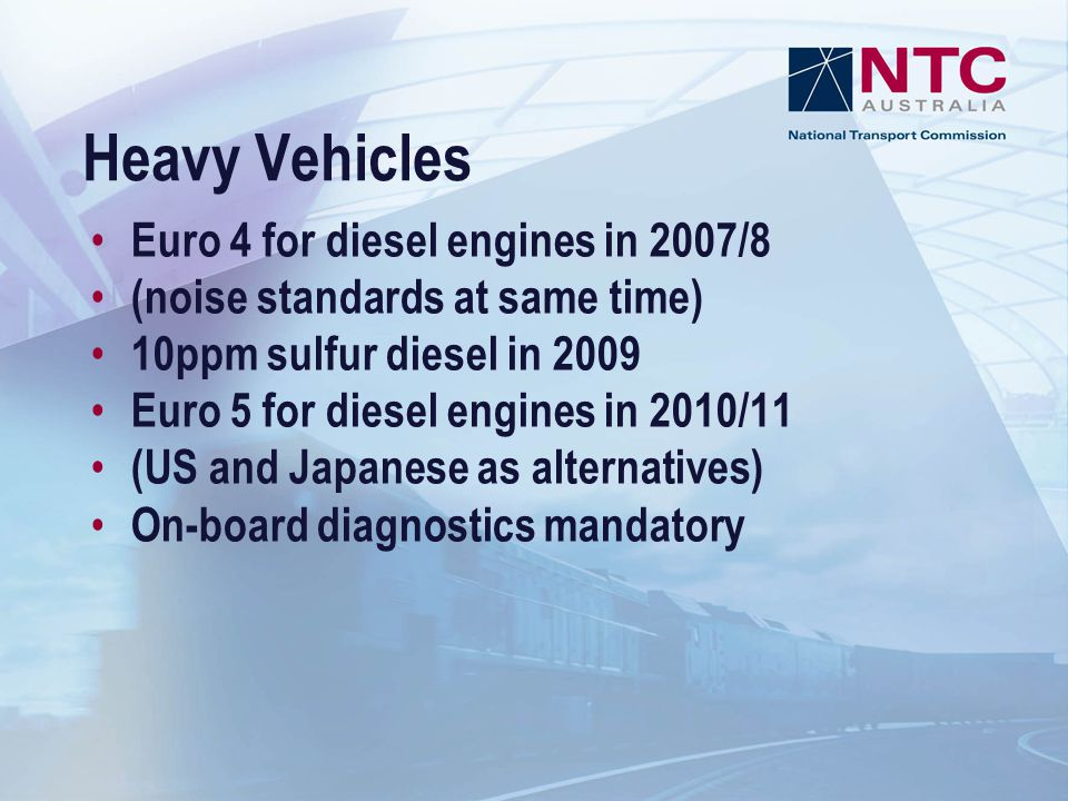 Heavy Vehicles Euro 4 for diesel engines in 2007/8