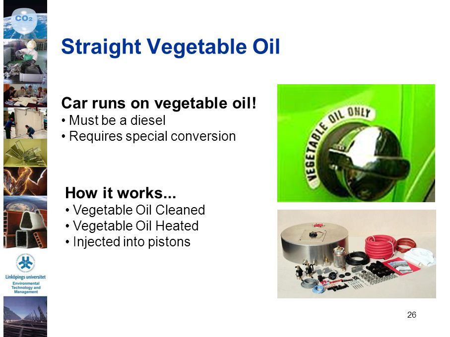 Straight Vegetable Oil